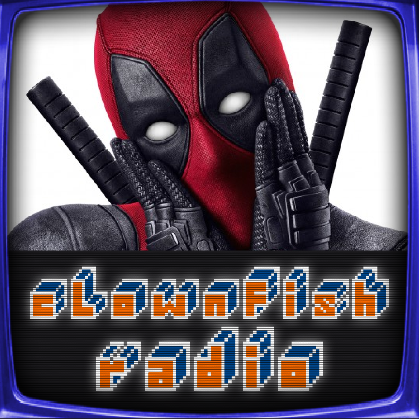 Deadpool. Deadpool? DEADPOOL!